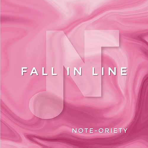 Fall in Line von Note-oriety