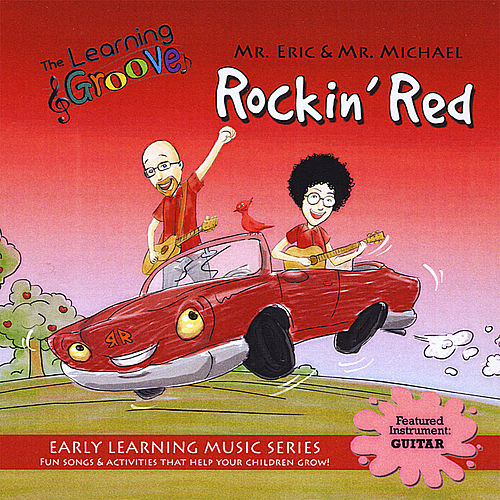 Rockin' Red from the Learning Groove by Mr. Eric
