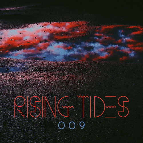RISING TIDES 009 by Various Artists