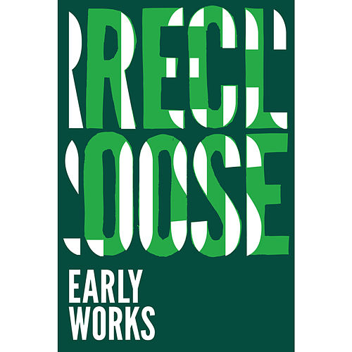 Early Works by Recloose