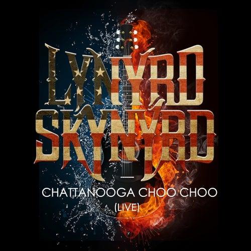 Lynyrd Skynyrd -Chattanooga Choo Choo (Live) de Lynyrd Skynyrd