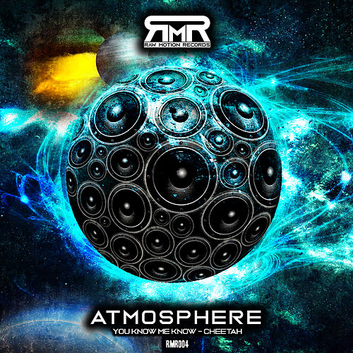 You Know Me Know/Cheetah di Atmosphere