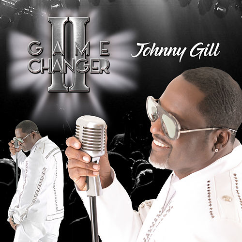 Game Changer II (Deluxe Edition) de Johnny Gill