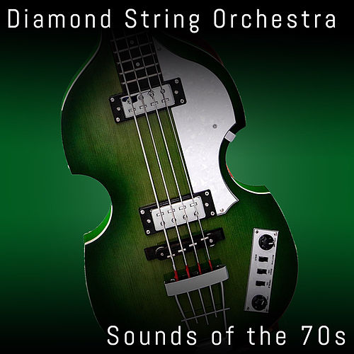 Sounds of the 70s by Diamond String Orchestra