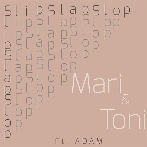 Slipslapslop! (feat. Adam) de Mari
