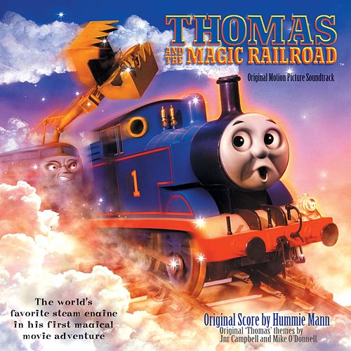 Thomas And The Magic Railroad [Original Motion Picture Soundtrack] by Various Artists
