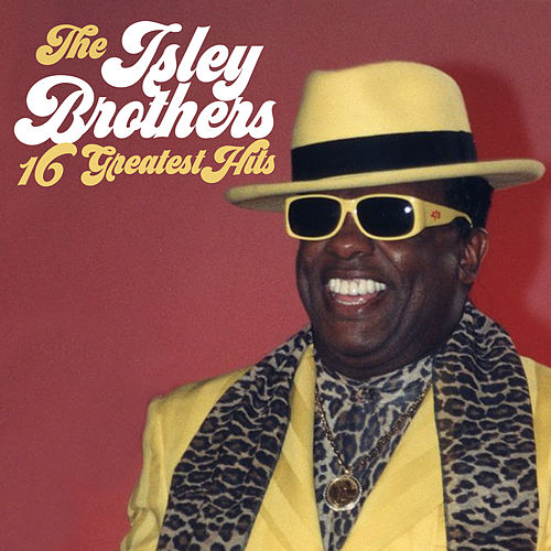 16 Greatest Hits by The Isley Brothers