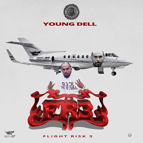 Flight Risk 3 by Young Dell