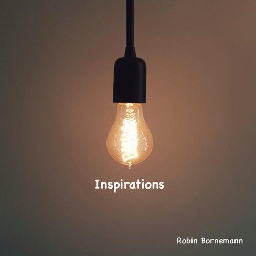 Inspirations by Robin Bornemann