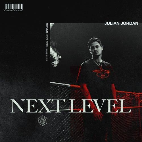 Next Level by Julian Jordan