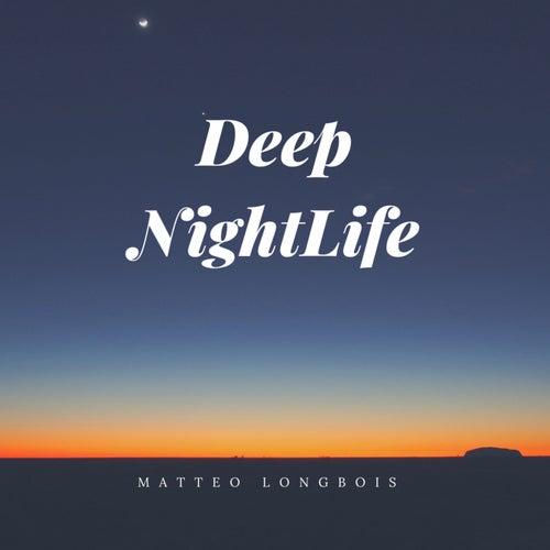 Deep Nightlife van Matteo Longbois