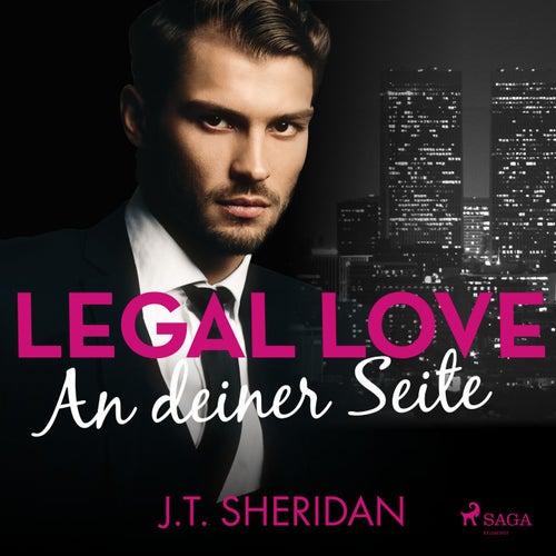 Legal Love - An deiner Seite von J. T. Sheridan