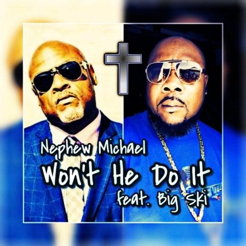 Won't He Do It de Nephew Michael