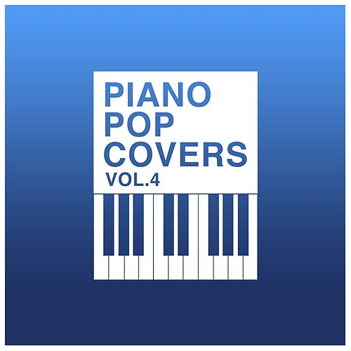 Piano Pop Covers, Vol. 4 di The Blue Notes