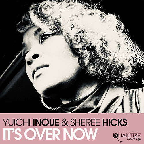 It's Over Now (Edits) by Yuichi Inoue