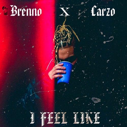 I Feel Like de Brenno