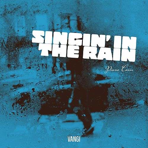 Singin' in the Rain (Piano Cover) de Vangi