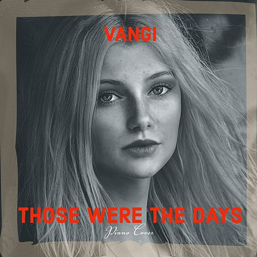 Those Were the Days (Piano Cover) de Vangi