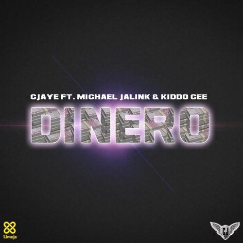 Dinero by CJaye