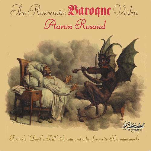The Romantic Baroque Violin de Aaron Rosand