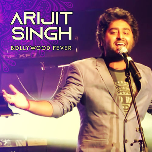 Bollywood Fever de Arijit Singh