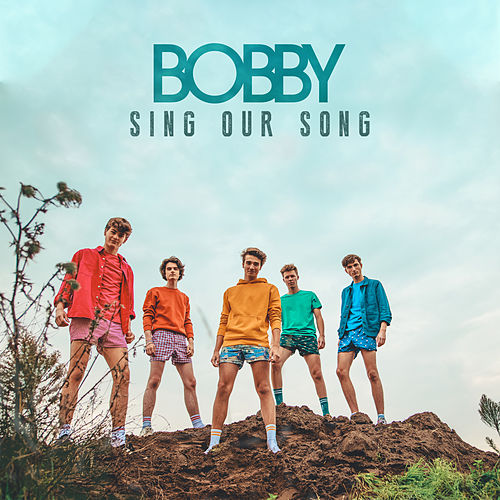 Sing Our Song by Bobby