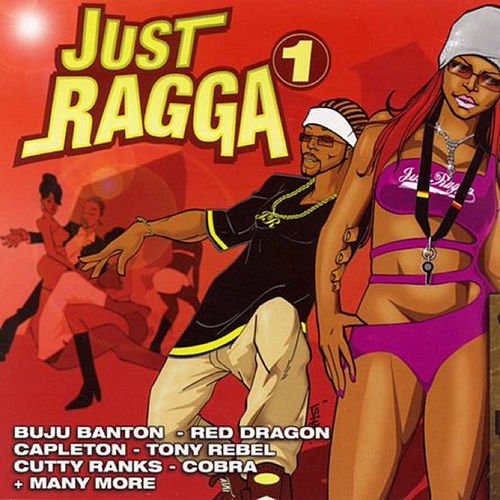 Just Ragga Volume 1 by Various Artists