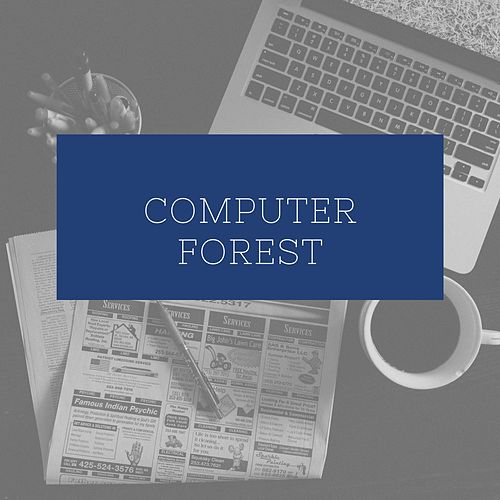 Computer Forest by Jox Talay