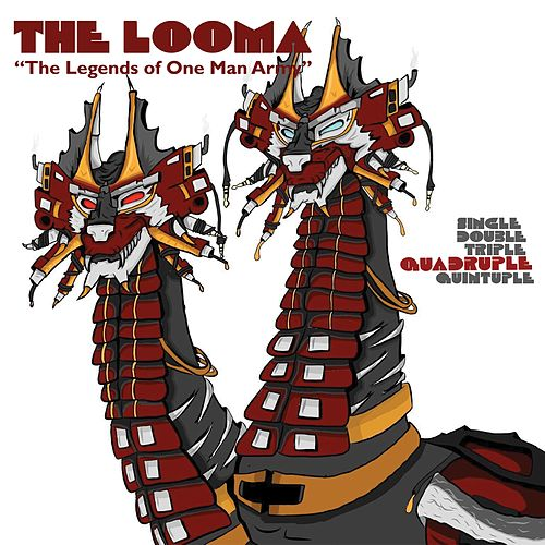 The Looma (Quadruple) by One Be Lo