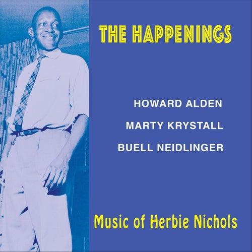 The Happenings: Music of Herbie Nichols von Buell Neidlinger