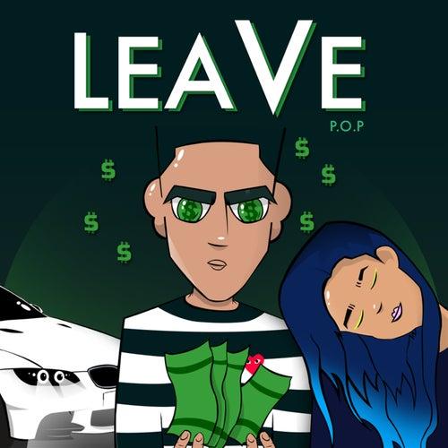 Leave von P.O.P