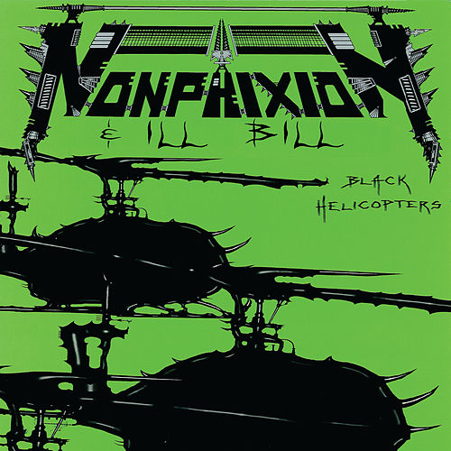 Black Helicopters de Non Phixion