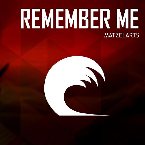 Remember Me by Matzelarts