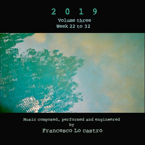 2019, Vol. 3 by Francesco Lo Castro