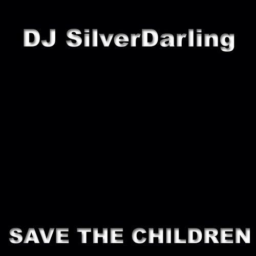 Save the Children de DJ SilverDarling