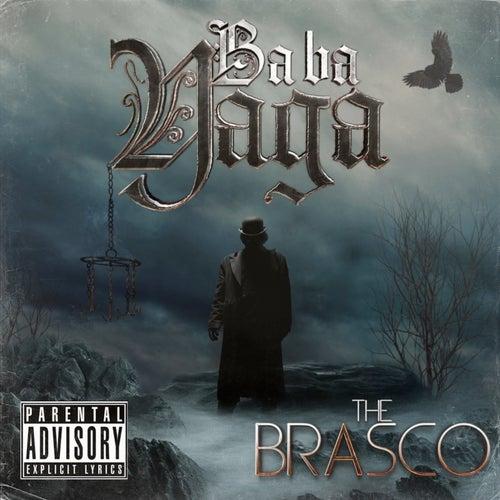 Baba Yaga by Brasco