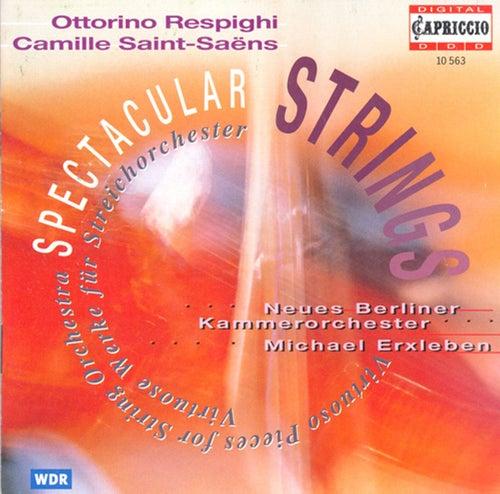 Respighi, O.: Violin Sonata (After J.S. Bach) / Pastorale / Suite / Saint-Saens, C.: Romances - Opp. 27, 48 (Spectacular Strings) by Michael Erxleben
