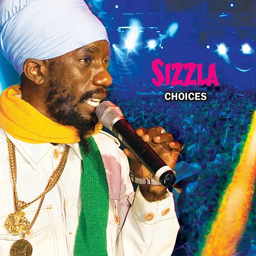 Choices by Sizzla