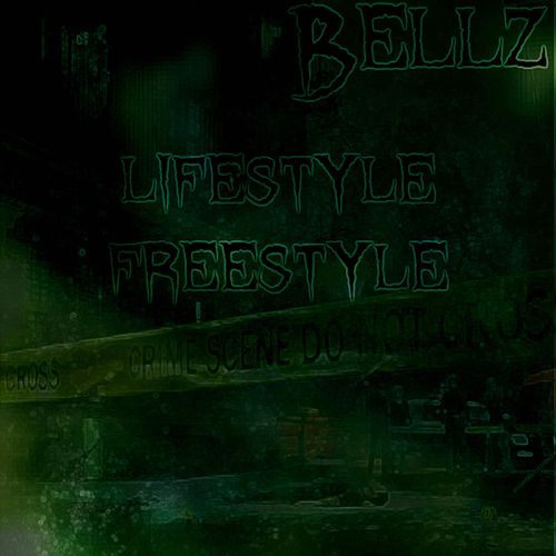 Lifestyle (Freestyle) de Bellz