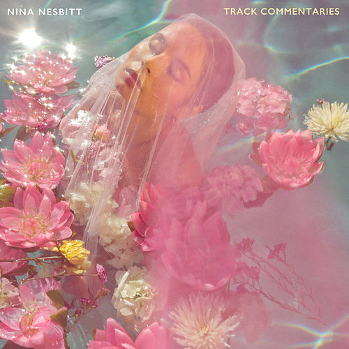 The Sun Will Come Up, The Seasons Will Change - Track Commentaries von Nina Nesbitt