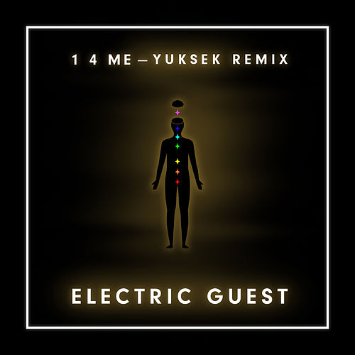 1 4 Me (Yuksek Remix) de Electric Guest