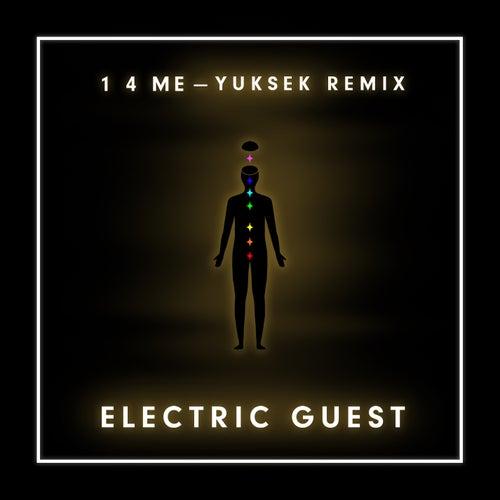 1 4 Me (Yuksek Remix) di Electric Guest