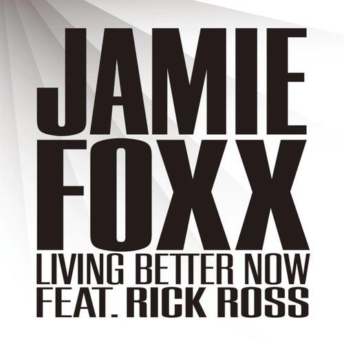 Living Better Now de Jamie Foxx