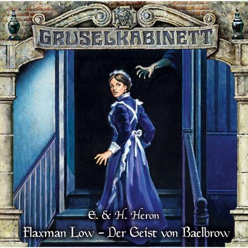 Folge 155: Flaxman Low - Der Geist von Baelbrow von Gruselkabinett