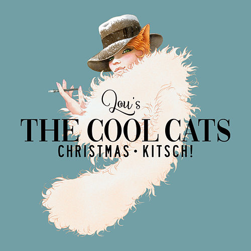 Christmas Kitsch by Lou's The Cool Cats