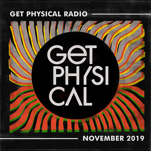 Get Physical Radio - November 2019 von Get Physical Radio