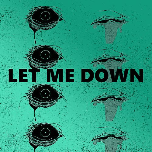 Let Me Down by Whale