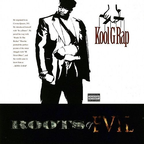 Roots of Evil von Kool G Rap