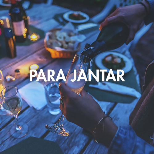 Para Jantar by Various Artists