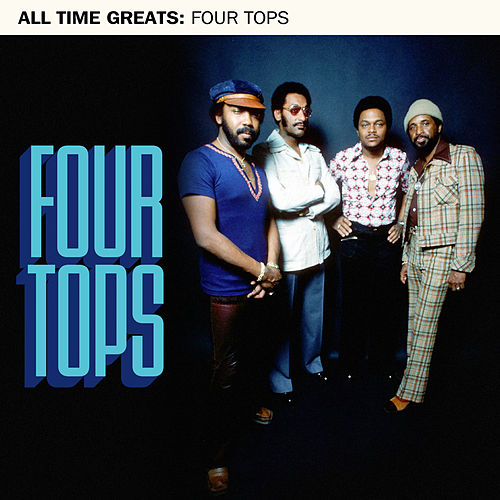 All Time Greats by The Four Tops